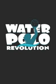 [해외]Water polo revolution (Paperback)