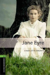 Jane Eyre(New Oxford Bookworms Library Stage 6)