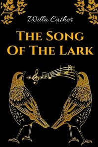 [해외]The Song Of The Lark (Paperback)
