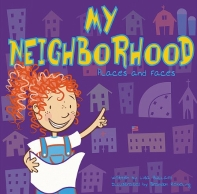 My Neighborhood: Places And Faces (All About Me)