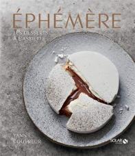 Ephemere - Les desserts a l'assiette de Yann Couvreur