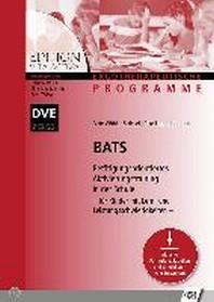 BATS - Betaetigungsorientiertes Aktivierungstraining in der Schule