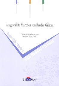 Ausgewahltd Marchen von Bruder Grimm