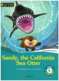 Sandy, the California Sea Otter(CD1장포함)(Smart Readers Wise & Wide Level 3-1)