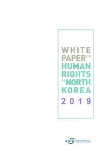White Paper on Human Rights in North Korea 2019