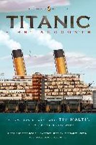 [해외]Titanic, First Accounts