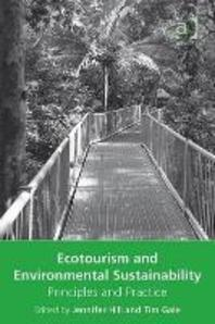 Ecotourism and Environmental Sustainability : Principles and Practice