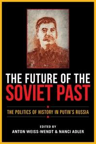 [해외]The Future of the Soviet Past