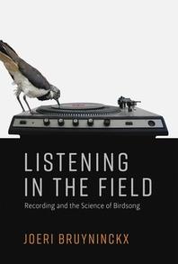 Listening in the Field