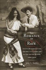 The Romance of Race