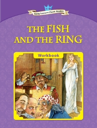 The Fish and the Ring : Young Learners Classic Readers 4-1(CD1장포함)