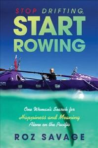 [해외]Stop Drifting, Start Rowing (Paperback)