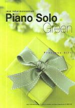 PIANO SOLO GREEN(Precious Gift 1)