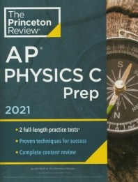 Princeton Review AP Physics C Prep(2021)