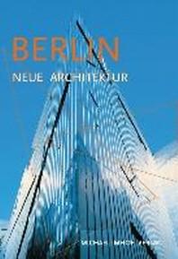 Berlin. Neue Architektur