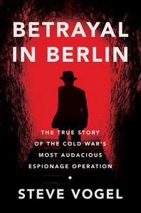 [해외]Betrayal in Berlin (Hardcover)
