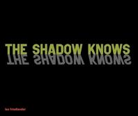 [해외]The Shadow Knows