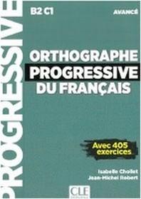 [해외]Orthographe progressive du francais. Niveau avance - avec 450 exercices. Schuelerarbeitsheft + mp3-CD + online