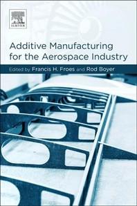 [해외]Additive Manufacturing for the Aerospace Industry