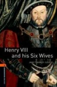 HENRY VLLL AND HIS SIX WIVES(New Oxford Bookworms Library Stage 2)