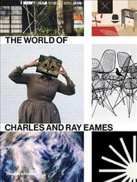 The World Of Charles And Ray Eames (Paperback) /Anglais