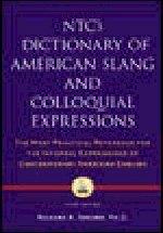 NTC`s Dictionary of American Slang and Colloquial Expressions  /사진의 제품 / 상현서림  ☞ 서고위치:GA 5   *[구매하시면 품절로 표기됩니다]