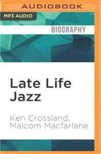 Late Life Jazz