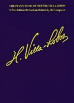 Piano Music of Heitor Villa-Lobos