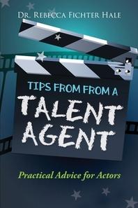 [해외]Tips From A Talent Agent