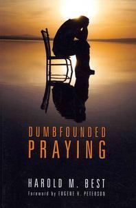 [해외]Dumbfounded Praying (Paperback)