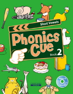 PHONICS CUE BOOK. 2: SHORT VOWELS