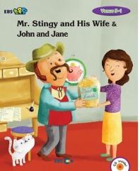 Mr. Stingy and His Wife & John and Jane 스토리북(Level 2)(EBS초목달)(CD1장포함)(Venus(비너스) 5-1)(P