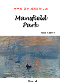 Mansfield Park (영어로 읽는 세계문학 270)
