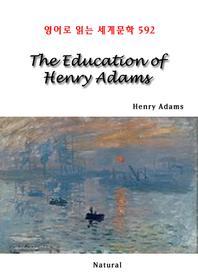 The Education of Henry Adams (영어로 읽는 세계문학 592)