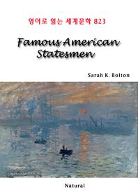 Famous American Statesmen (영어로 읽는 세계문학 823)