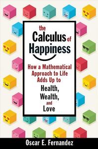 [해외]The Calculus of Happiness (Hardcover)