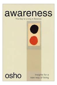 [����]Awareness : The Key to Living Balance : Insights for a New Way of Living
