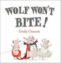 [해외]Wolf Won't Bite! (Hardcover)