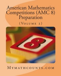 [해외]American Mathematics Competitions (AMC 8) Preparation (Volume 2)