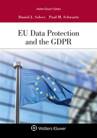 Eu Data Protection and the Gdpr