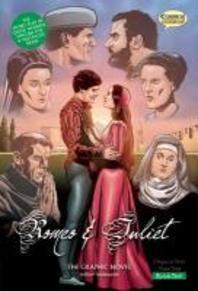 Romeo & Juliet The Graphic Novel