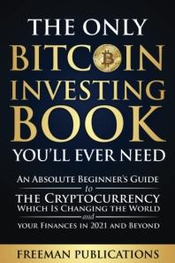 [해외]The Only Bitcoin Investing Book You'll Ever Need