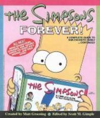 Simpsons Forever : A Complete Guide to Our Favorite Family...Continued