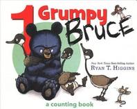 [해외]1 Grumpy Bruce (a Mother Bruce Book)