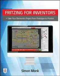 Fritzing for Inventors