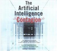 The Artificial Intelligence Contagion Lib/E