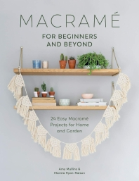 [보유]Macrame for Beginners and Beyond