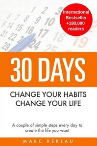 [해외]30 Days - Change your habits, Change your life (Paperback)