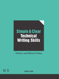 Simple and Clear Technical Writing Skills