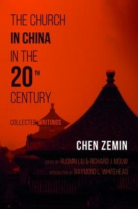 The Church in China in the 20th Century